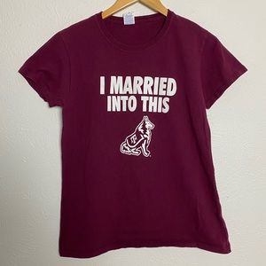 """Texas A&M Aggie Wife """"Married Into This"""" Tee Shirt"""